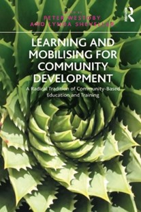 (ebook) Learning and Mobilising for Community Development - Social Sciences Sociology