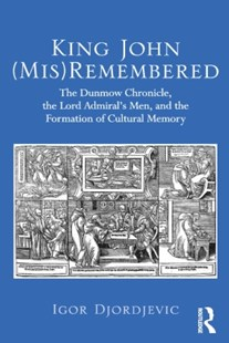 (ebook) King John (Mis)Remembered - Entertainment Theatre