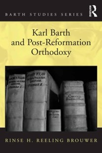 (ebook) Karl Barth and Post-Reformation Orthodoxy - Philosophy Modern