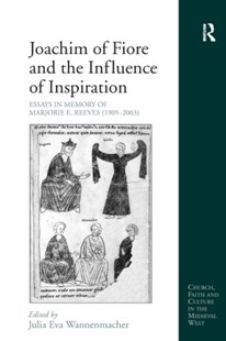 (ebook) Joachim of Fiore and the Influence of Inspiration - History Ancient & Medieval History