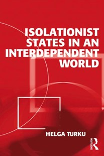 (ebook) Isolationist States in an Interdependent World - Politics Political Issues