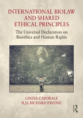 International Biolaw and Shared Ethical Principles