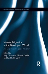 (ebook) Internal Migration in the Developed World - Politics Political Issues