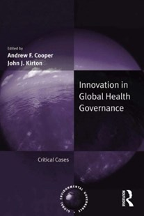 (ebook) Innovation in Global Health Governance - Politics Political Issues