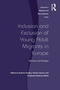 (ebook) Inclusion and Exclusion of Young Adult Migrants in Europe - Social Sciences Sociology