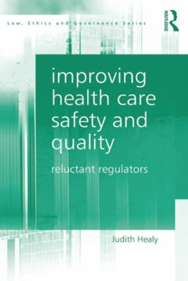 Improving Health Care Safety and Quality
