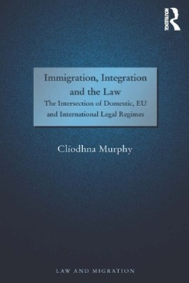 Immigration, Integration and the Law