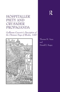 (ebook) Hospitaller Piety and Crusader Propaganda - History Ancient & Medieval History