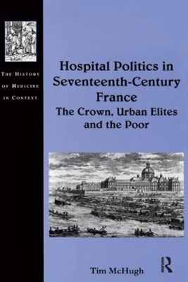 (ebook) Hospital Politics in Seventeenth-Century France