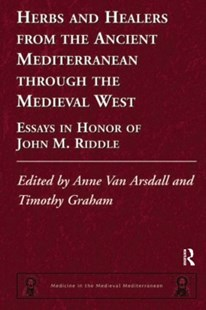 (ebook) Herbs and Healers from the Ancient Mediterranean through the Medieval West - History Ancient & Medieval History