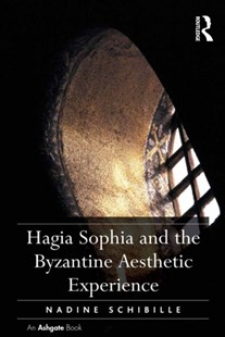 (ebook) Hagia Sophia and the Byzantine Aesthetic Experience - Art & Architecture Architecture