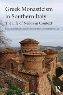 (ebook) Greek Monasticism in Southern Italy - History Ancient & Medieval History