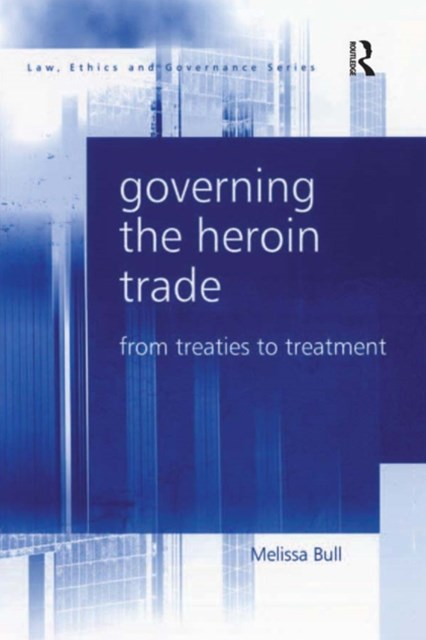 Governing the Heroin Trade