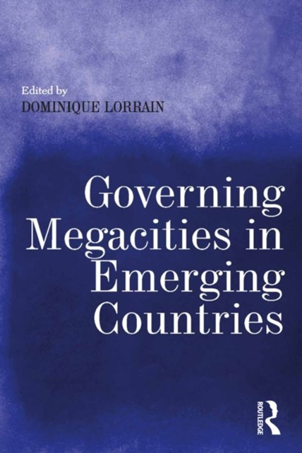 (ebook) Governing Megacities in Emerging Countries