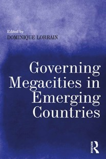 (ebook) Governing Megacities in Emerging Countries - Business & Finance Organisation & Operations
