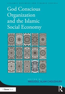 (ebook) God-Conscious Organization and the Islamic Social Economy - Business & Finance Business Communication