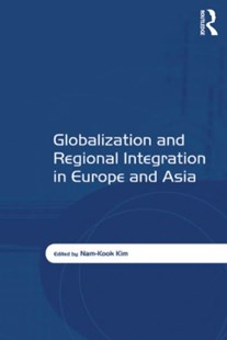 (ebook) Globalization and Regional Integration in Europe and Asia - Business & Finance Ecommerce