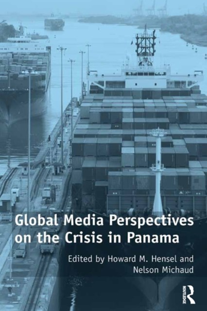 (ebook) Global Media Perspectives on the Crisis in Panama
