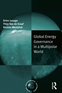 (ebook) Global Energy Governance in a Multipolar World - Politics Political Issues