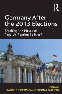 (ebook) Germany After the 2013 Elections - Politics International Politics