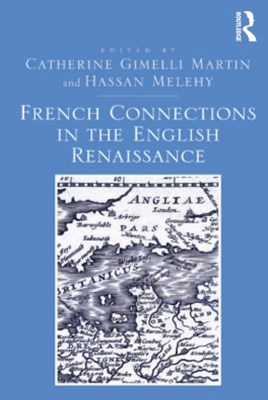 (ebook) French Connections in the English Renaissance