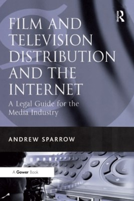 (ebook) Film and Television Distribution and the Internet