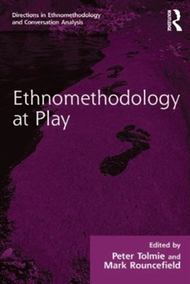 (ebook) Ethnomethodology at Play