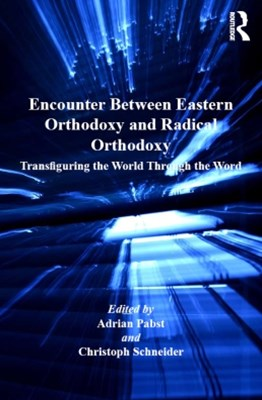 (ebook) Encounter Between Eastern Orthodoxy and Radical Orthodoxy
