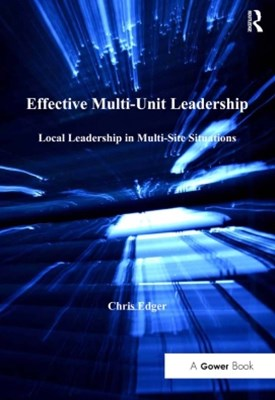 Effective Multi-Unit Leadership