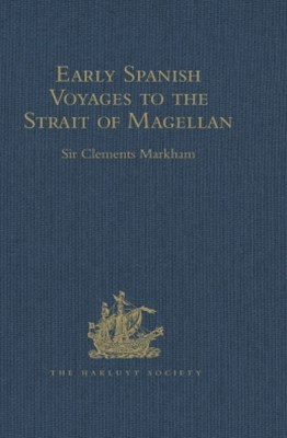 (ebook) Early Spanish Voyages to the Strait of Magellan