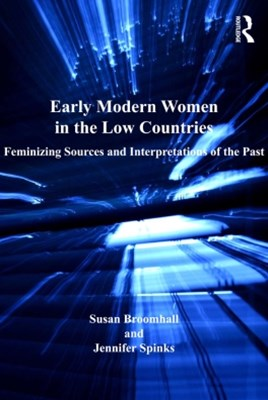 Early Modern Women in the Low Countries