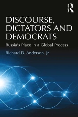 Discourse, Dictators and Democrats