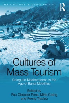 Cultures of Mass Tourism