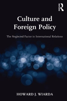 (ebook) Culture and Foreign Policy