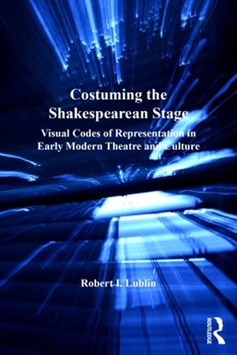 (ebook) Costuming the Shakespearean Stage