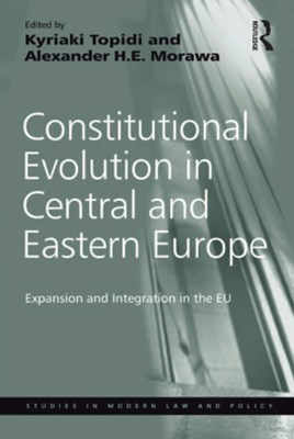 Constitutional Evolution in Central and Eastern Europe
