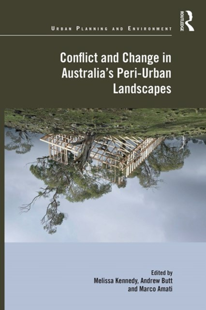 Conflict and Change in Australia's Peri-Urban Landscapes