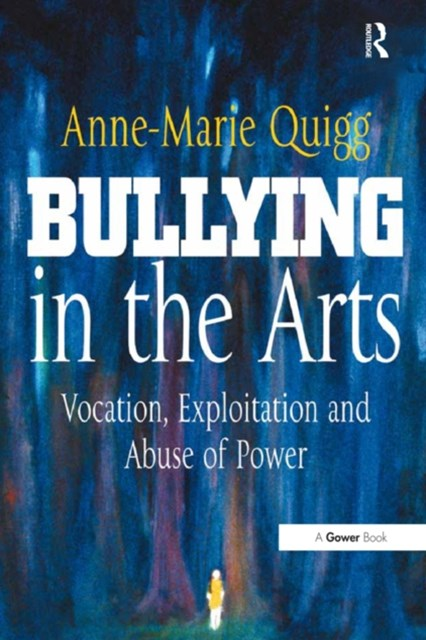Bullying in the Arts