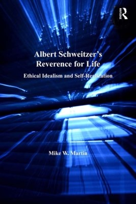 Albert Schweitzer's Reverence for Life
