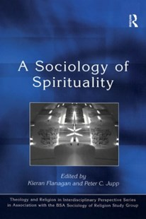 (ebook) A Sociology of Spirituality - Philosophy Modern