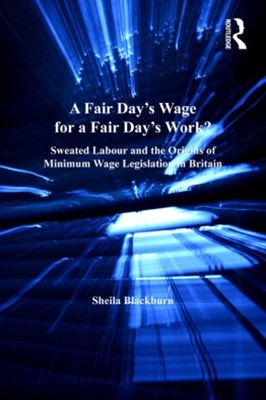 A Fair Day's Wage for a Fair Day's Work?
