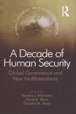 A Decade of Human Security