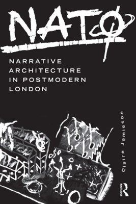 NAT+ÿ: Narrative Architecture in Postmodern London