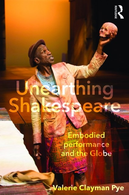 (ebook) Unearthing Shakespeare