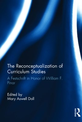 Reconceptualization of Curriculum Studies
