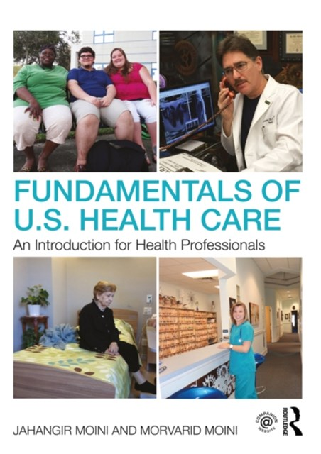 Fundamentals of U.S. Health Care