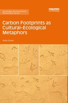 Carbon Footprints as CulturalGÇôEcological Metaphors