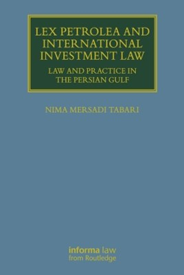 (ebook) Lex Petrolea and International Investment Law