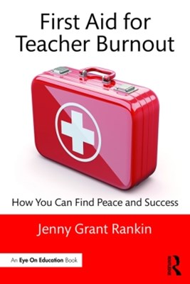 (ebook) First Aid for Teacher Burnout