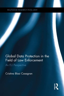 (ebook) Global Data Protection in the Field of Law Enforcement